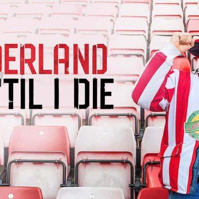 Sunderland 'Till I Die