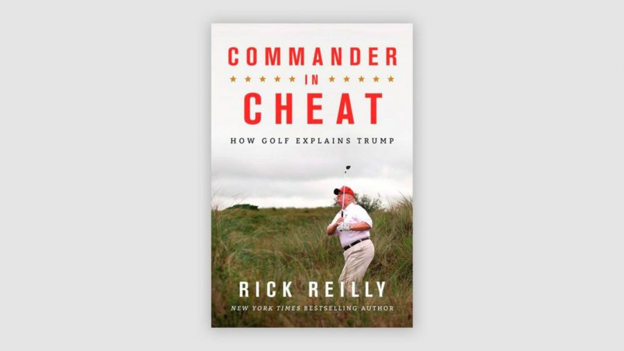 Commander-in-Cheat: How Golf Explains Trump